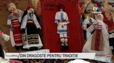 Din dragoste pentru tradiție | VIDEO