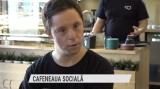 Cafeneaua socială, un succes la Cluj   VIDEO