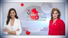 """Utilitatea testelor genetice, la """"Un doctor pentru dumneavoastră"""