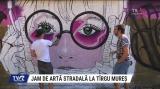 Jam de Artă Stradală la Tîrgu Mureș | VIDEO