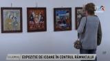 Expoziție de icoane în centrul Râmnicului | VIDEO